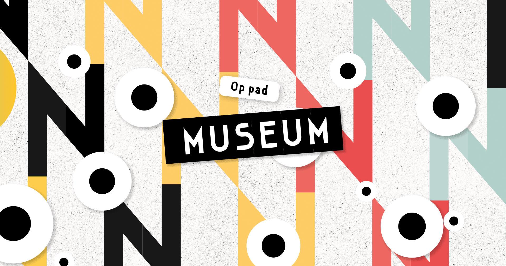 Op pad - Naar het museum